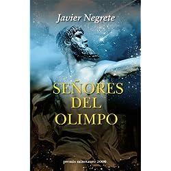Señores del Olimpo (Fantasía) Premio Minotauro 2006