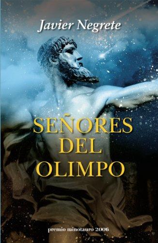 Señores del Olimpo: 1 (Premio Minotauro)