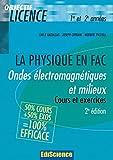 Ondes électromagnétiques et milieux - 2ème édition - Cours et exercices corrigés