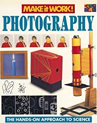 Photography (Make it Work! Science)