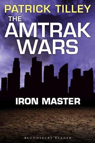 the-amtrak-wars-iron-master-the-talisman-prophecies-part-3