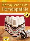 Die magische 11 der Homöopathie von Katrin Reichelt (3. Februar 2009) Taschenbuch