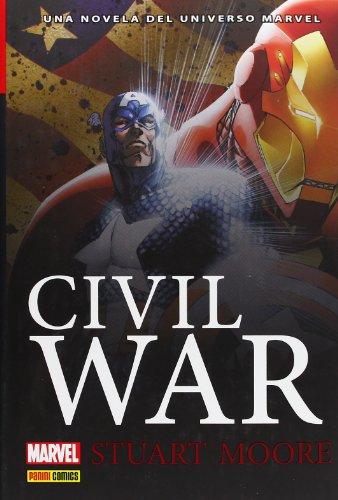 Civil War. Una Novela Del Universo Marvel