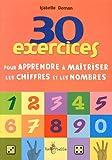 30 exercices pour apprendre les chiffres et les nombres