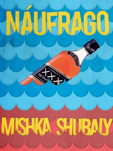 Náufrago (Kindle Single) por Mishka Shubaly