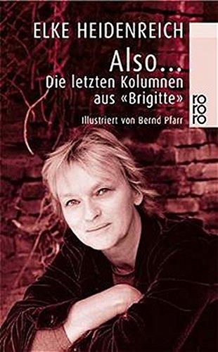 Buchcover Also ...: Die letzten Kolumnen aus