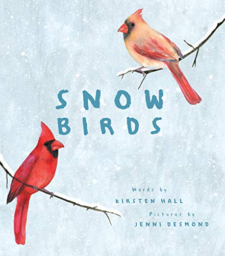 Snow Birds (English Edition)