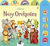 Noisy Orchestra (Noisy Books) by Sam Taplin (2013-02-01)