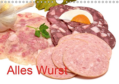 Alles Wurst (Wandkalender 2019 DIN A4 quer): Wurstwaren (Monatskalender, 14 Seiten ) (CALVENDO...