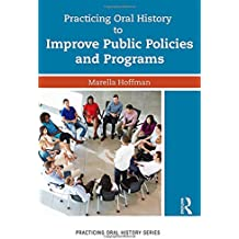 Practicing Oral History to Improve Public Policies and Programs