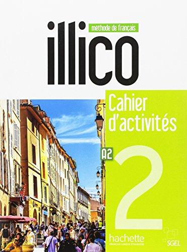 Illico 2 : Cahier d'Actives + CD Audio