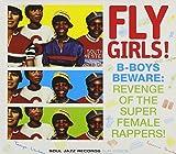 Fly Girls!B-Boys Beware:Revenge of the Super Femal