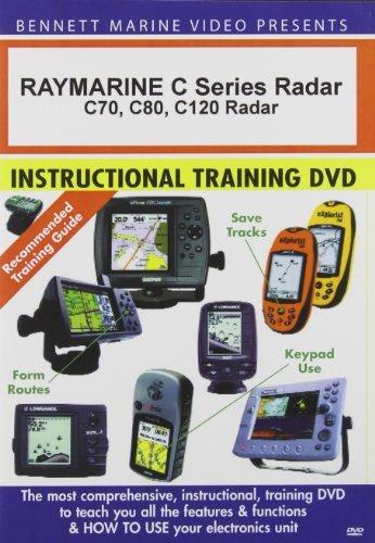 BENNETT DVD RAYMARINE C SERIES RADAR: C70 C80 C120 Bennett Dvd Raymarine Radar