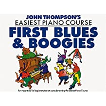 John Thompson's Easiest Piano Course: First Blues And Boogie: Noten, Lehrmaterial für Klavier