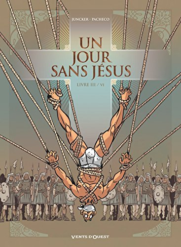 Un jour sans Jésus - Tome 03 par Nicolas Juncker