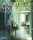 A Home of Your Own: Creating...