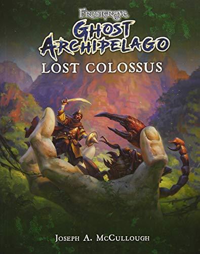 Frostgrave: Ghost Archipelago: Lost Colossus par Joseph A. McCullough
