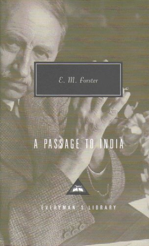 A Passage To India (Everyman's Library Classics)