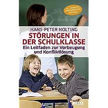 Störungen in der Schulklasse: Ein Leitfaden zur Vorbeugung und Konfliktlösung