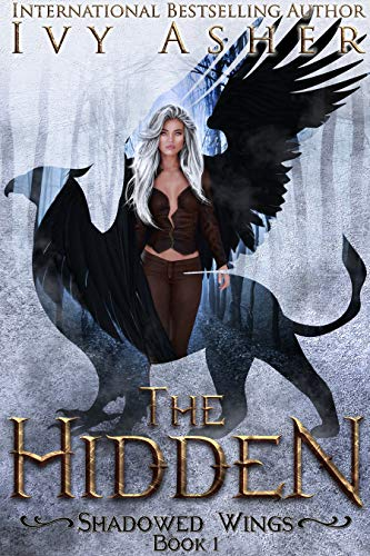 The Hidden (Shadowed Wings Book 1)
