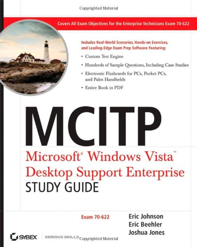MCITP - Microsoft Windows Vista Desktop Support Enterprise Study Guide: Exam 70-622 por Eric Johnson