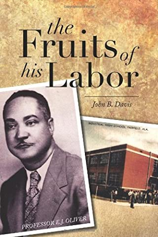 The Fruits of His Labor by Davis, John B. (2013)