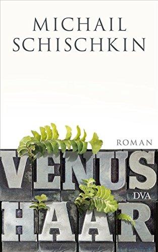 Venushaar: Roman