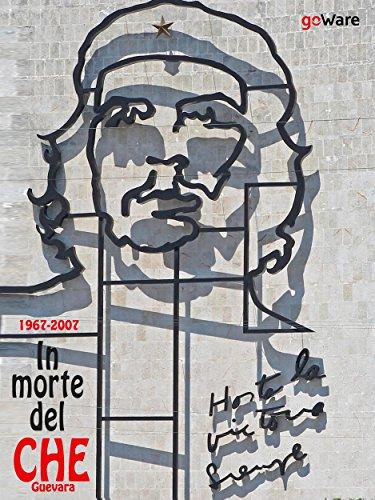 1967-2017. In morte del Che Guevara (Italian Edition) por goWare