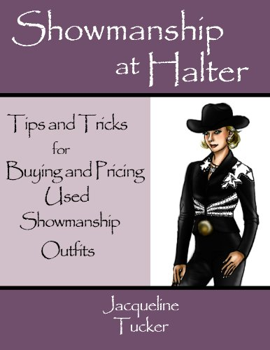 Showmanship at Halter: Tips and Tricks for Buying Used Showmanship Outfits (English Edition)