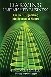 Darwins Unfinished Business: The Self-Organizing Intelligence of Nature