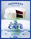 By Alisa Huntsman Desserts from the Famous Loveless Cafe [Hardcover]