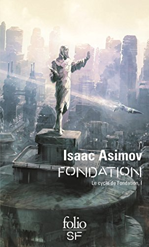 Le Cycle de Fondation (Tome 1) - Fondation par Isaac Asimov