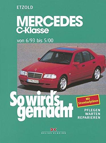 Preisvergleich Produktbild Mercedes C-Klasse W 202 von 6/93 bis 5/00: So wird's gemacht - Band 88