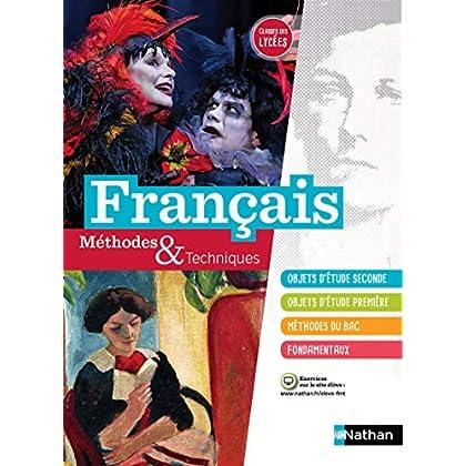 Français Méthodes et Techniques - Classes des Lycées 2de et 1re