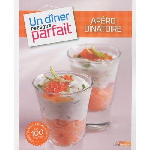 UN DINER PRESQUE PARFAIT APERO DINATOIRE