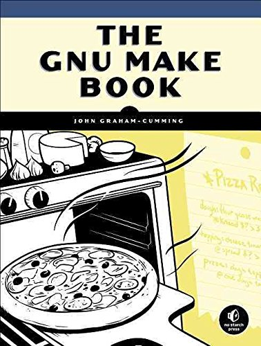 [(GNU Make Book)] [By (author) John Graham-cunning] published on (July, 2015)