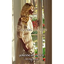 Caricias del ayer (Clan MacKinlay nº 3) (Spanish Edition)