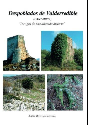 Despoblados de Valderredible (Cantabria) ?Testigos de una dilatada historia? (Estudios)