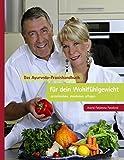 Das Ayurveda Praxishandbuch für dein Wohlfühlgewicht (Amazon.de)