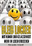 Bleib locker: Mit