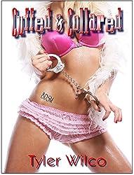 Cuffed & Collared! She Takes Control ... Kinky Romance (Complete Novella)