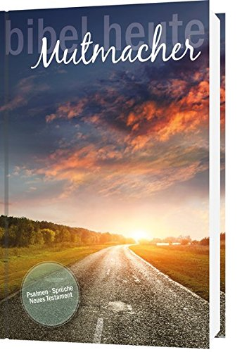 NeÜ bibel.heute: Mutmacher