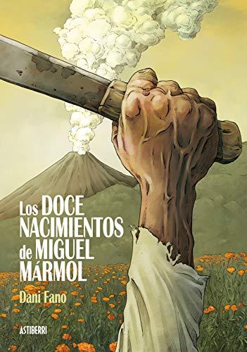 Los doce nacimientos de Miguel Mármol (Sillón Orejero)