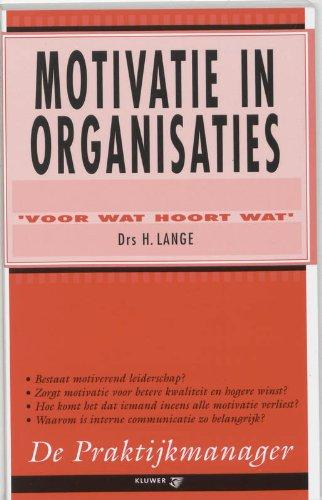 Motivatie in organisaties: 'voor wat hoort wat'