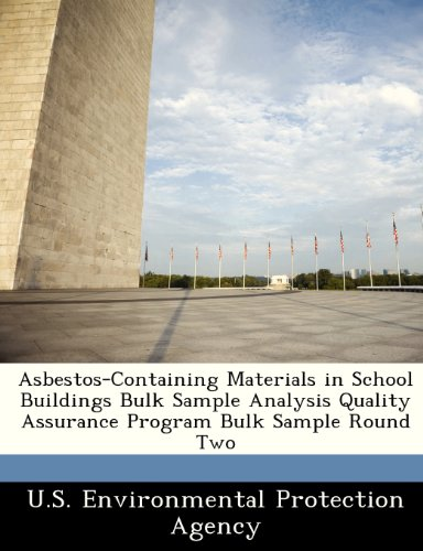 Asbestos-Containing Materials in School Buildings Bulk Sample Analysis Quality Assurance Program Bulk Sample Round Two