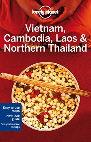 Vietnam, Cambodia, Laos & Northern Thailand 4 (Country & Multi-Country Guides)