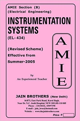 AMIE - Section (B) Instrumentation Systems (EL- 434) Electrical Engineering Solved and Unsolved Paper (Summer,2016)