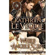 While Angels Slept (de Lohr Dynasty Book 1)