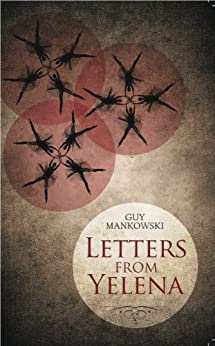 Letters From Yelena by [Mankowski, Guy]