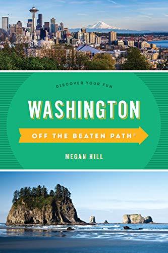 Washington Off the Beaten Path(r): Discover Your Fun
